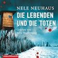 Die Lebenden und die Toten - Nele Neuhaus - Hörbüch