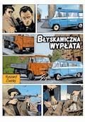 Błyskawiczna wypłata - Ryszard Ćwirlej - ebook