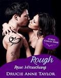 Rough - Drucie Anne Taylor - E-Book