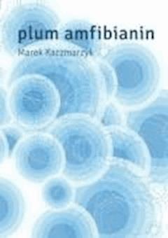 Plum Amfibianin - Marek Kaczmarzyk - ebook