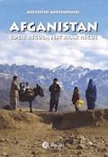 Afganistan gdzie regułą jest brak reguł - Krzysztof Korzeniewski - ebook