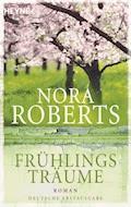 Frühlingsträume - Nora Roberts - E-Book
