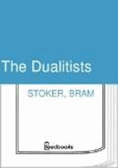 The Dualitists - Bram Stoker - ebook