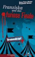 Franziska und das furiose Finale - Hans-Peter Mester - E-Book