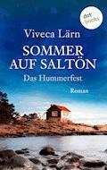 Sommer auf Saltön:  Das Hummerfest - Viveca Lärn - E-Book
