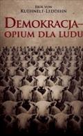 Demokracja - opium dla ludu - Erik von Kuehnelt-Leddihn - ebook