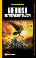 Niebiosa rozstrzygnęły inaczej - Tatiana Polakowa - ebook