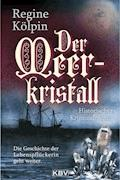 Der Meerkristall - Regine Kölpin - E-Book