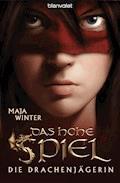 Die Drachenjägerin 1 - Maja Winter - E-Book