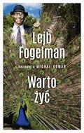 Warto żyć - Lejb Fogelman - ebook