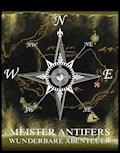 Meister Antifers wunderbare Abenteuer - Jules Verne - E-Book