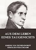 Aus dem Leben eines Taugenichts - Joseph von Eichendorff - E-Book + Hörbüch