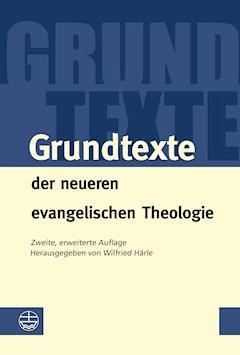 Grundtexte der neueren evangelischen Theologie - E-Book