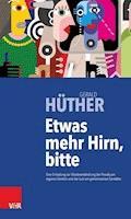 Etwas mehr Hirn, bitte - Gerald Hüther - E-Book