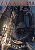 vita aeterna - Band 1 - Fantasy - Dominik Schmeller - E-Book
