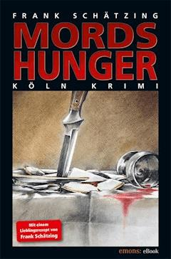 Mordshunger - Frank Schätzing - E-Book