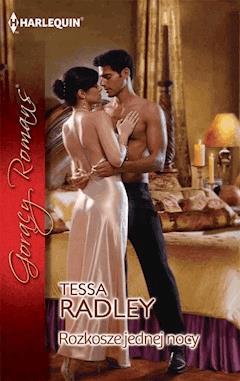 Rozkosze jednej nocy - Tessa Radley - ebook