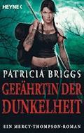 Gefährtin der Dunkelheit - Patricia Briggs - E-Book
