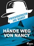 Privatdetektiv Joe Barry - Hände weg von Nancy - Joe Barry - E-Book