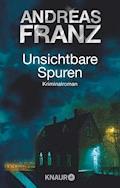 Unsichtbare Spuren - Andreas Franz - E-Book