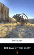 The Day of the Beast - Zane Grey - ebook