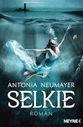 Selkie - Antonia Neumayer - E-Book