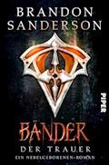 Bänder der Trauer - Brandon Sanderson - E-Book