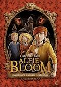 Alfie Bloom i tajmnice zamku Hexbridge - Gabrielle Kent - ebook + audiobook