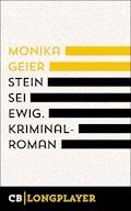 Stein sei ewig. Bettina Bolls dritter Fall - Monika Geier - E-Book