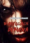 W objęciach demona - Andrzej F. Paczkowski - ebook