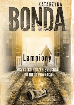 Lampiony - Katarzyna Bonda - ebook