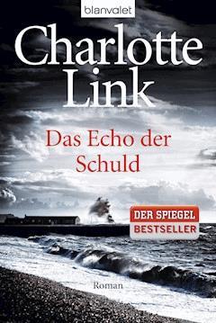 Das Echo der Schuld - Charlotte Link - E-Book