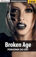 Broken Age - poradnik do gry - Damian Kubik - ebook