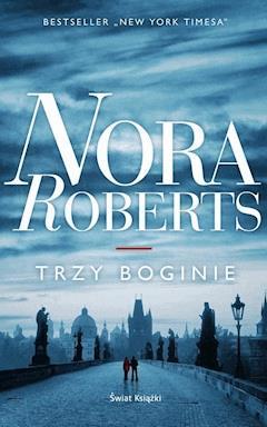 Trzy boginie - Nora Roberts - ebook