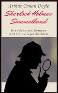 Sherlock Holmes-Sammelband - Arthur Conan Doyle - E-Book