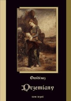 Przemiany. Tom III - Owidiusz - ebook