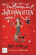 Das Mädchen, das Weihnachten rettete - Matt Haig - E-Book