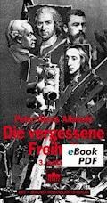 Die vergessene Freiheit - Peter-Alexis Albrecht - E-Book