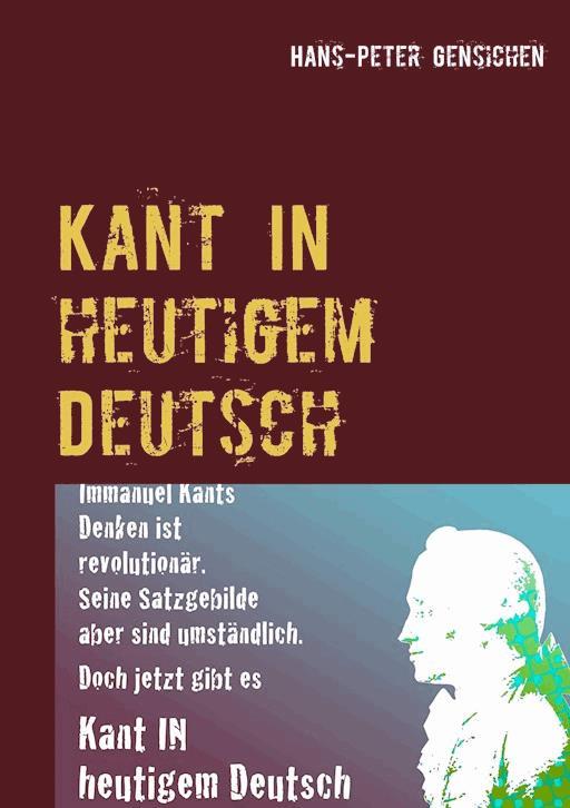 Kant In Heutigem Deutsch Hans Peter Gensichen E Book