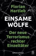 Einsame Wölfe - Florian Hartleb - E-Book