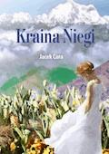 Kraina Niegi - Jacek Cora - ebook