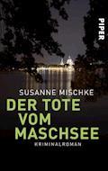 Der Tote vom Maschsee - Susanne Mischke - E-Book