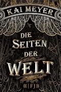 Die Seiten der Welt - Kai Meyer - E-Book