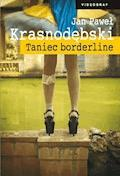 Taniec borderline - Jan Paweł Krasnodębski - ebook