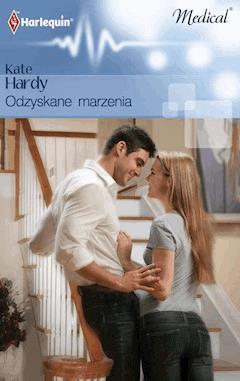 Odzyskane marzenia - Kate Hardy - ebook