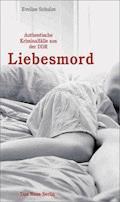 Liebesmord - Eveline Schulze - E-Book