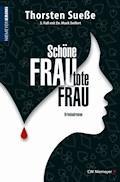 Schöne Frau, tote Frau - Thorsten Sueße - E-Book