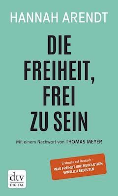 Die Freiheit, frei zu sein - Hannah Arendt - E-Book