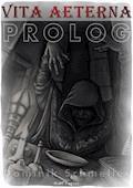 vita aeterna - Prolog - Fantasy - Dominik Schmeller - E-Book