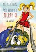 Życie pechowej emigrantki - Martyna Flemming - ebook